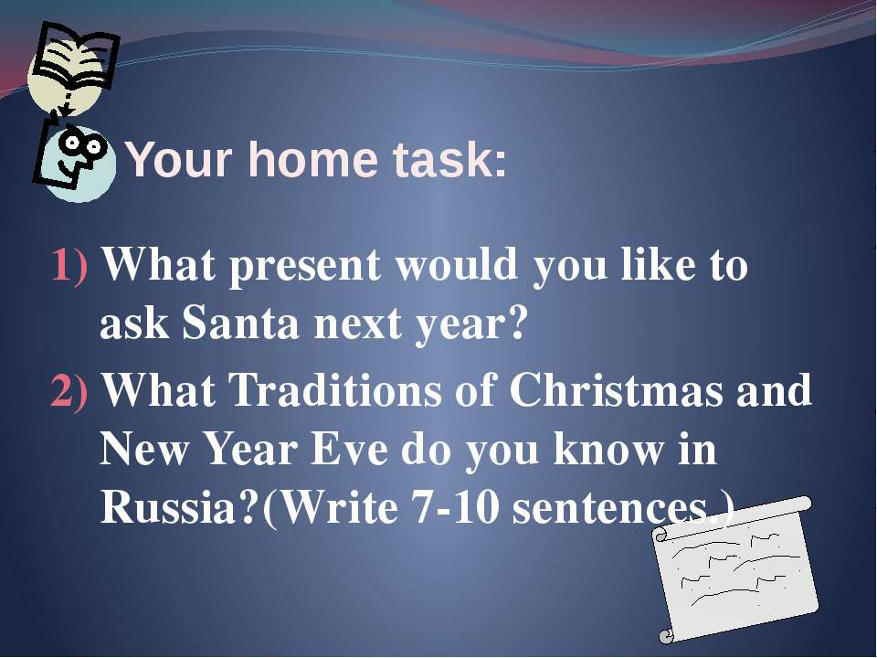 What present would you like to ask Santa next year? What Traditions of Christ...