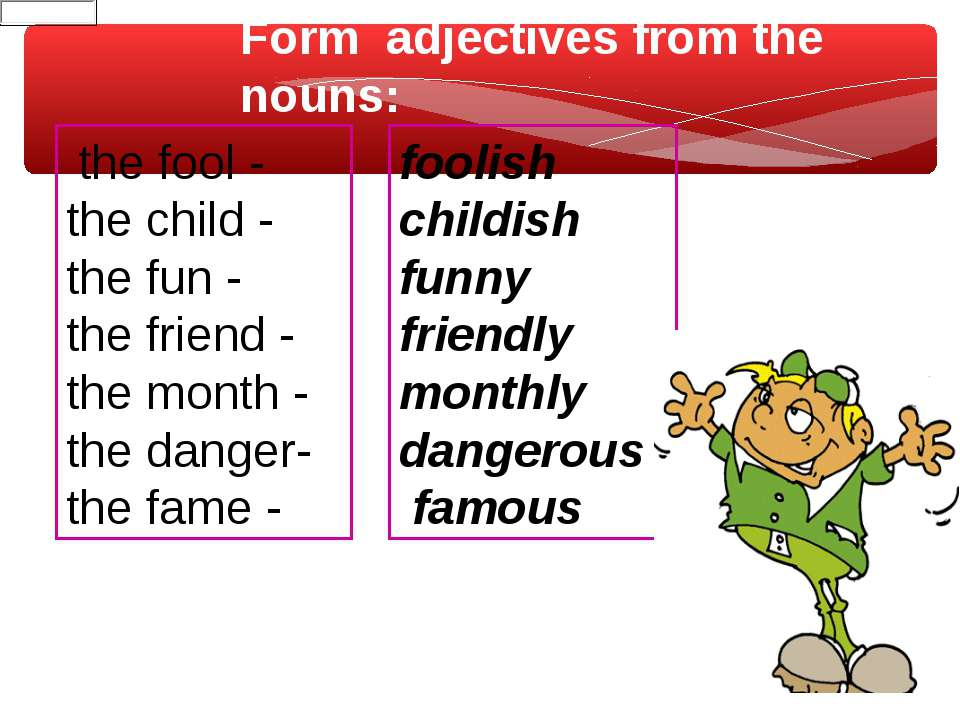 the fool - the child - the fun - the friend - the month - the danger- the fam...