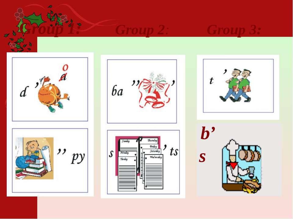 Group 3: Group 2: Group 1: b's