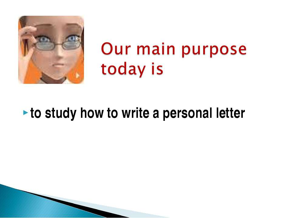 to study how to write a personal letter