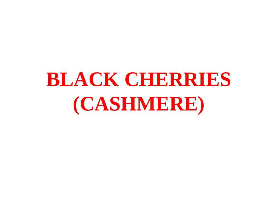 BLACK CHERRIES (CASHMERE)