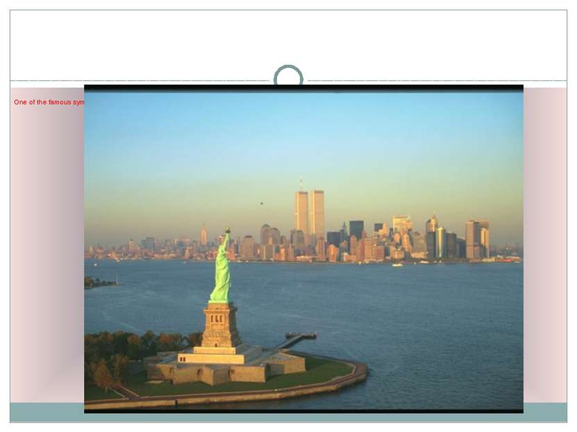 One of the famous symbols of the USA is the Statue of Liberty. It is a gift f...