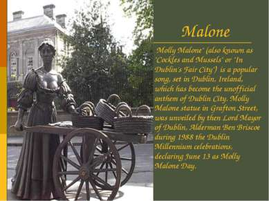 "Molly Malone Molly Malone"" (also known as ""Cockles and Mussels"" or ""In Dublin..."