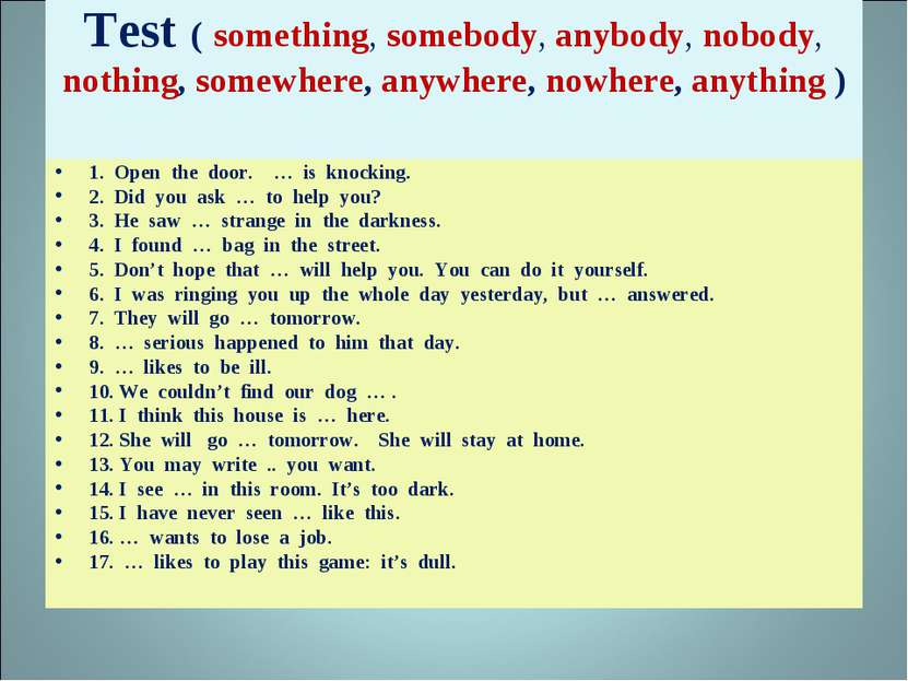 Test ( something, somebody, anybody, nobody, nothing, somewhere, anywhere, no...
