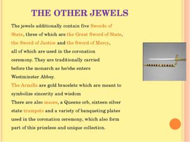 THE OTHER JEWELS The jewels additionally contain five Swords of State, three ...