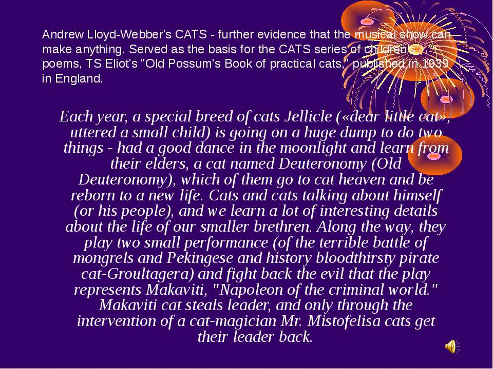 Andrew Lloyd-Webber's CATS - further evidence that the musical show can make ...