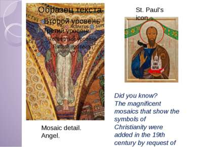 Mosaic detail. Angel. St. Paul's icon Did you know? The magnificent mosaics t...
