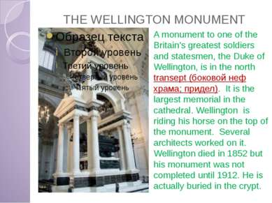 THE WELLINGTON MONUMENT A monument to one of the Britain's greatest soldiers ...