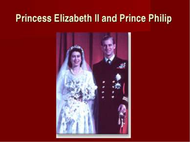 Princess Elizabeth II and Prince Philip