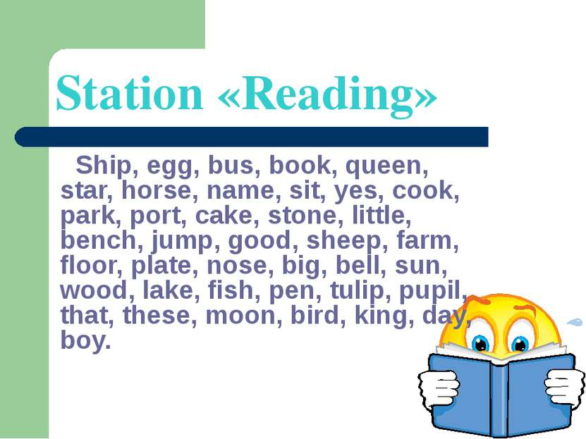 Station «Reading» Ship, egg, bus, book, queen, star, horse, name, sit, yes, c...