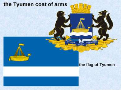 the Tyumen coat of arms the flag of Tyumen