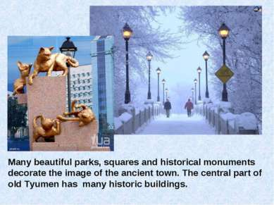 Many beautiful parks, squares and historical monuments decorate the image of ...
