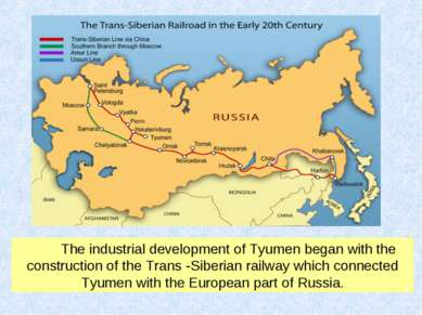 The industrial development of Tyumen began with the construction of the Trans...