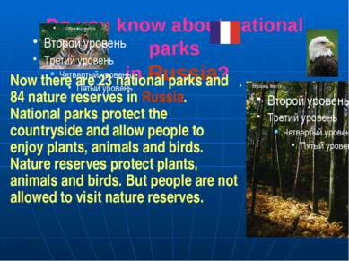 Do you know about national parks in Russia? Now there are 23 national parks a...