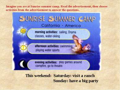 This weekend: Saturday: visit a ranch Sunday: have a big party This weekend: ...