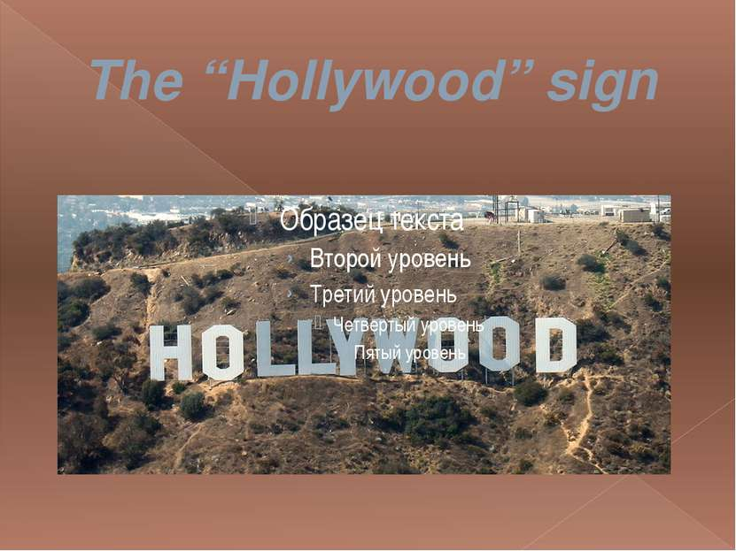 "The ""Hollywood"" sign"