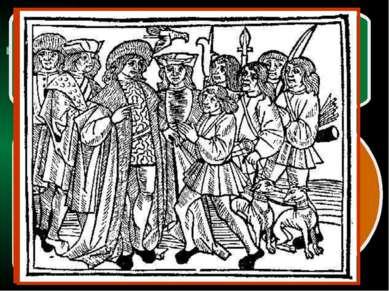 Бывшие рабы Бывшие свободные крестьяне, чью землю захватил феодал Бывшие своб...