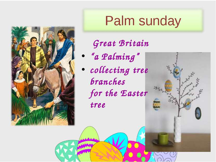 "Great Britain ""a Palming"" сollecting tree branches for the Easter tree Palm s..."