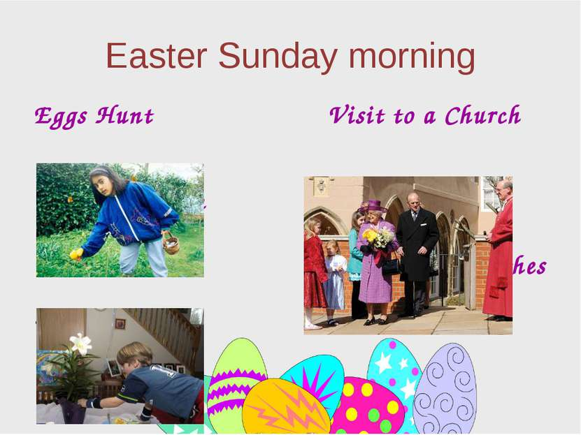 Easter Sunday morning Eggs Hunt In the garden At home Visit to a Church New C...
