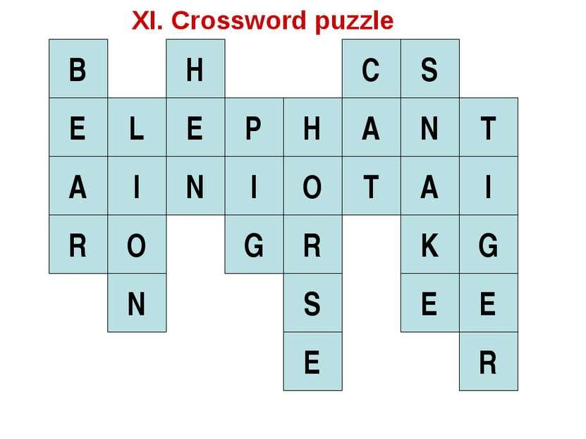 E L I O N E H N B A R I P H G O R S E A C T S N A K E T I G E R XI. Crossword...