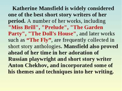 Katherine Mansfield is widely considered one of the best short story writers ...