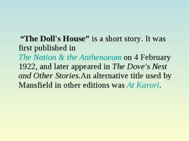"""The Doll's House"" is a short story. It was first published in The Nation & t..."