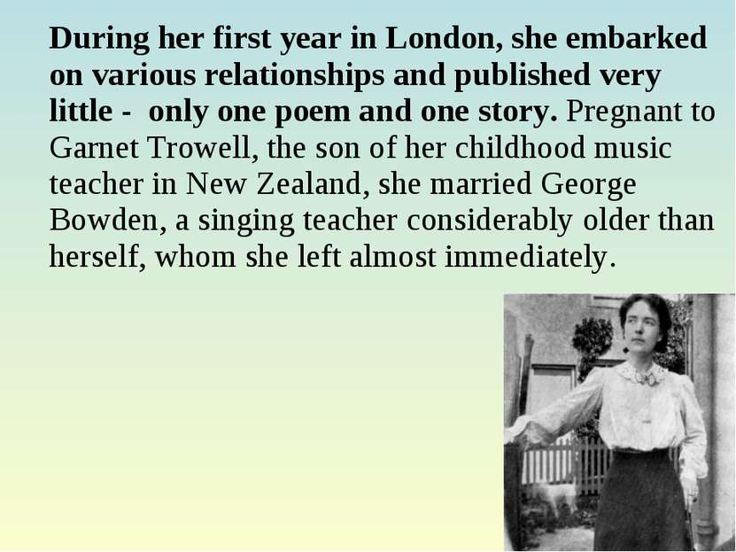 During her first year in London, she embarked on various relationships and pu...