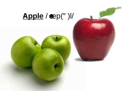 Apple /ˈæp(ə)l/
