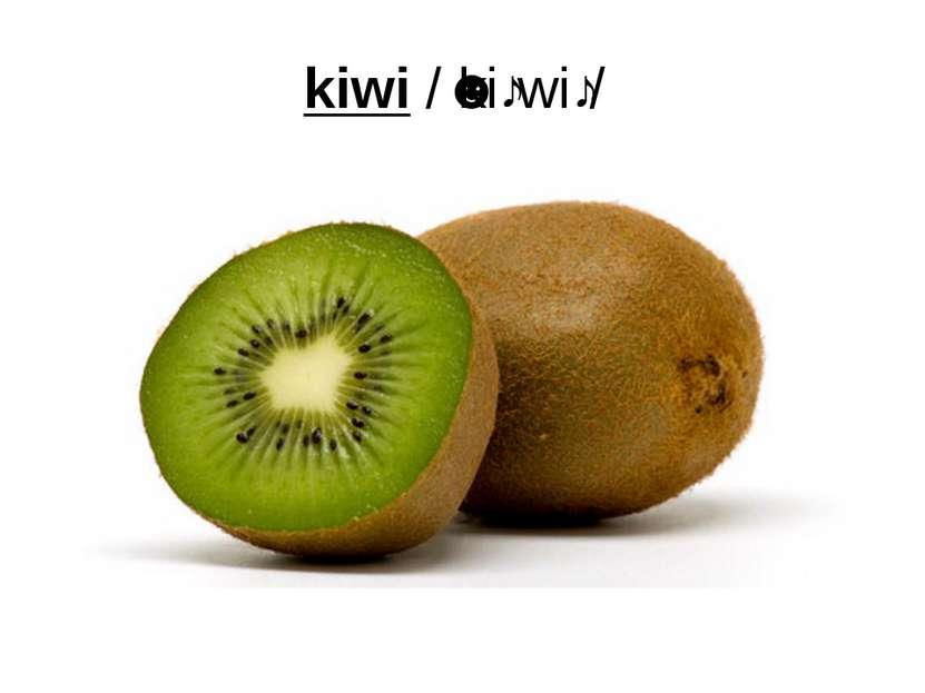 kiwi/ˈkiːwiː/