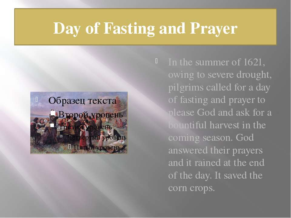 Day of Fasting and Prayer In the summer of 1621, owing to severe drought, pil...