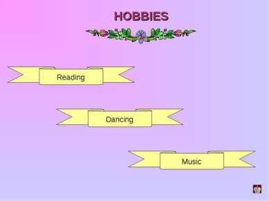 HOBBIES Reading Dancing Music