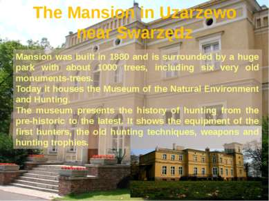 The Mansion in Uzarzewo near Swarzędz Mansion was built in 1880 and is surrou...