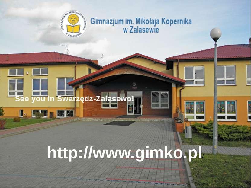 See you in Swarzędz-Zalasewo! http://www.gimko.pl/