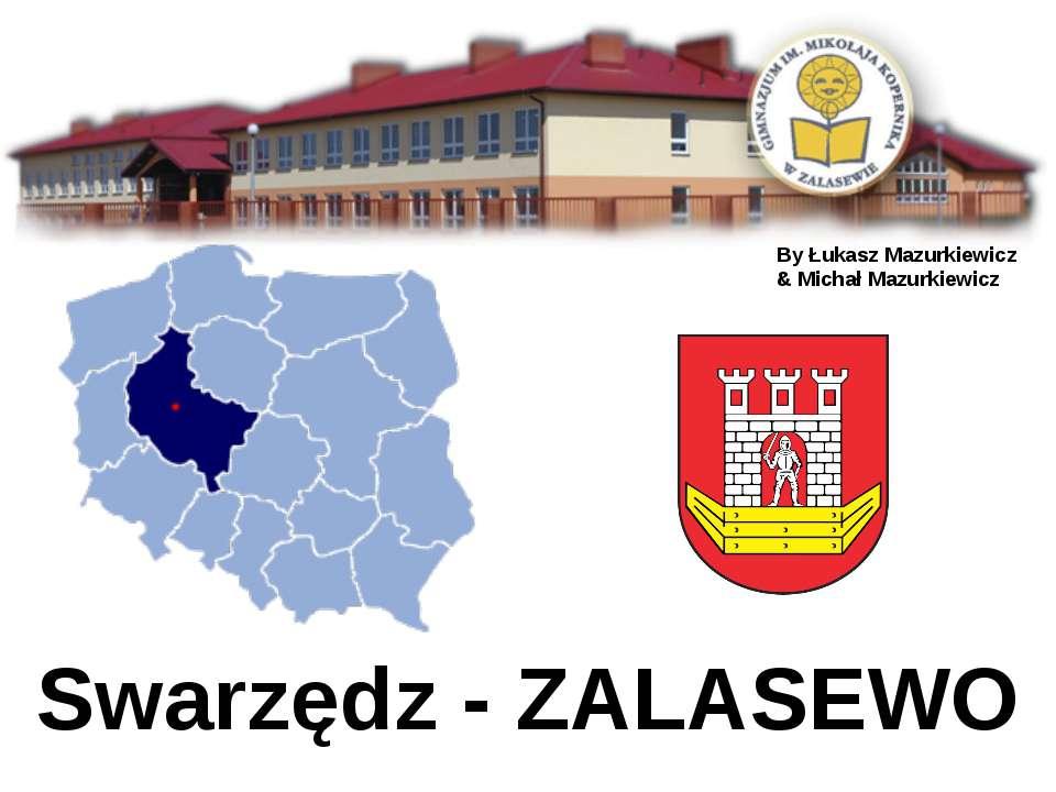 Swarzędz - ZALASEWO By Łukasz Mazurkiewicz & Michał Mazurkiewicz