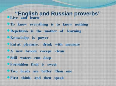 """English and Russian proverbs"" Live and learn То know everything is to know n..."