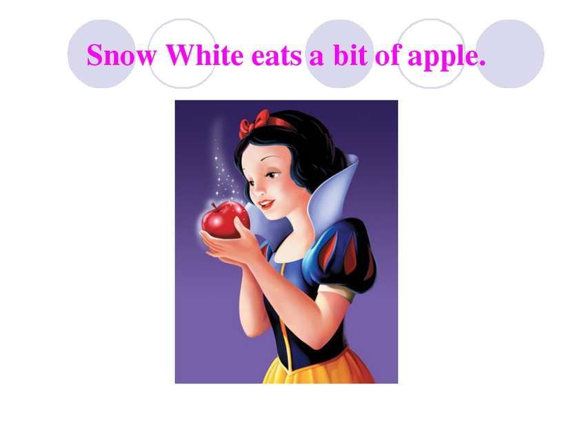 Snow White eats a bit of apple.