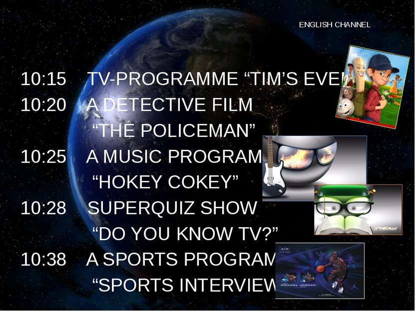 "ENGLISH CHANNEL 10:15 TV-PROGRAMME ""TIM'S EVENING"" 10:20 A DETECTIVE FILM ""TH..."