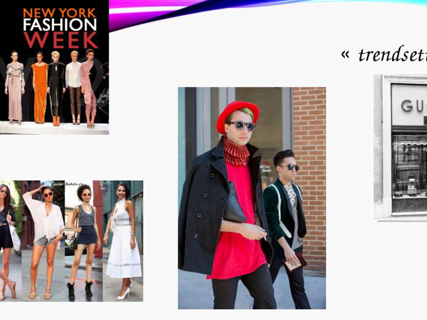 « trendsetter»