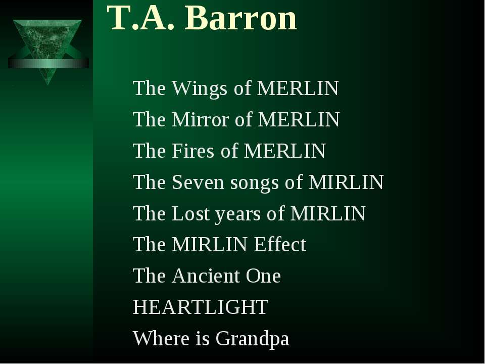 T.А. Barron The Wings of MERLIN The Mirror of MERLIN The Fires of MERLIN The ...