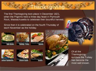 Thanksgiving Of all the Thanksgiving symbols the Turkey has become the most w...
