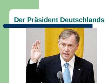 Der Präsident Deutschlands