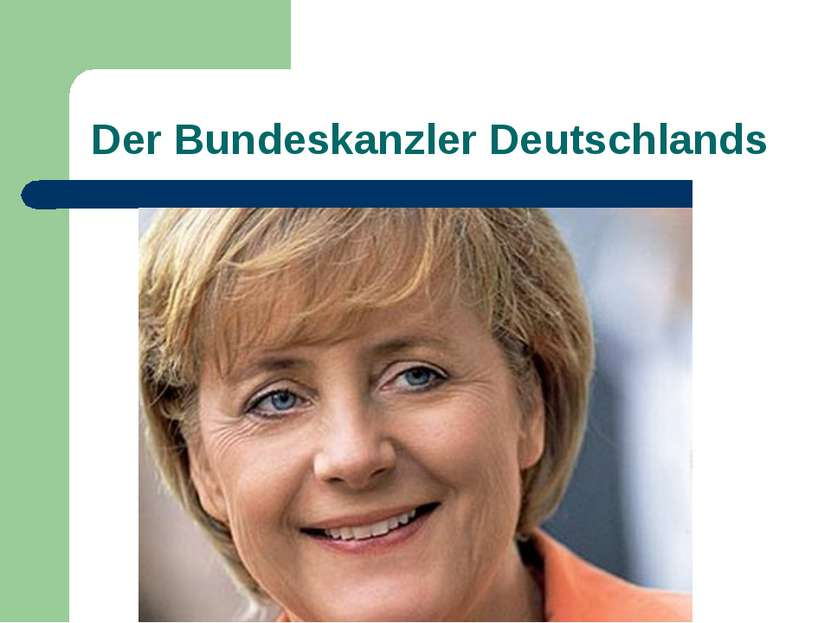 Der Bundeskanzler Deutschlands