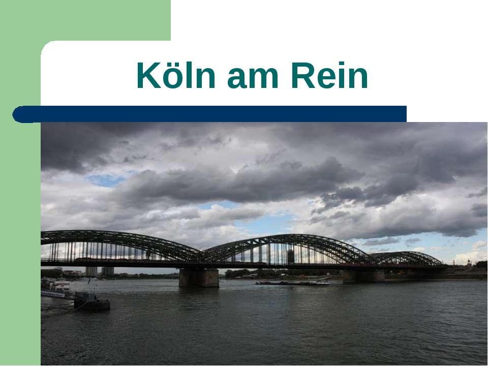 Köln am Rein