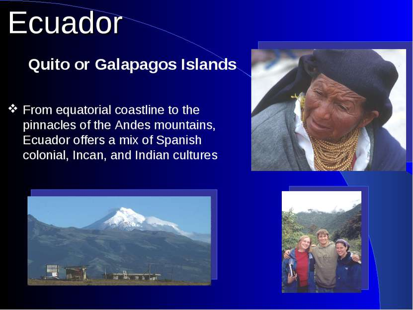 From equatorial coastline to the pinnacles of the Andes mountains, Ecuador of...