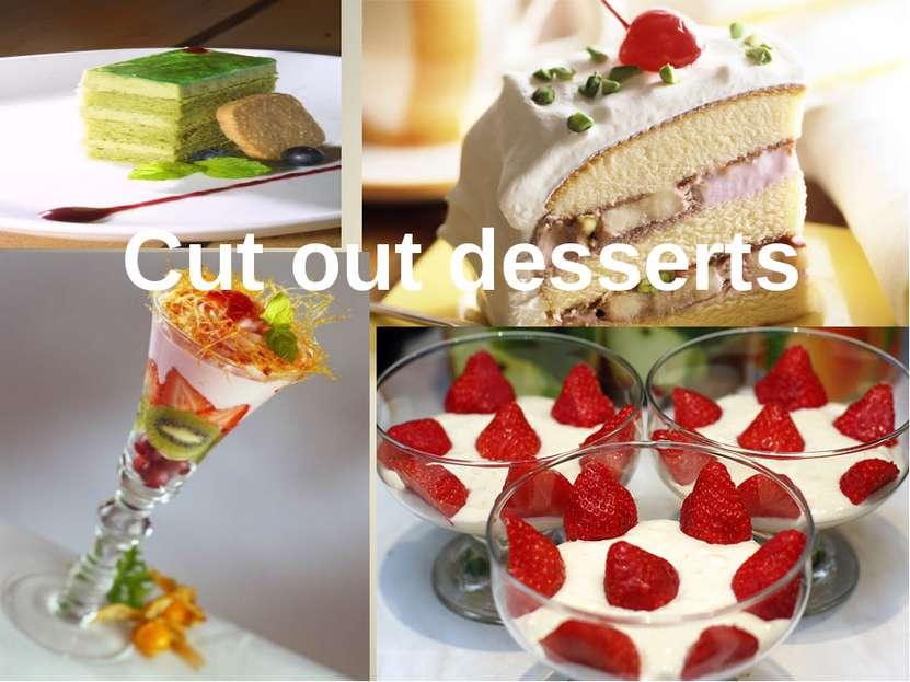 Cut out desserts
