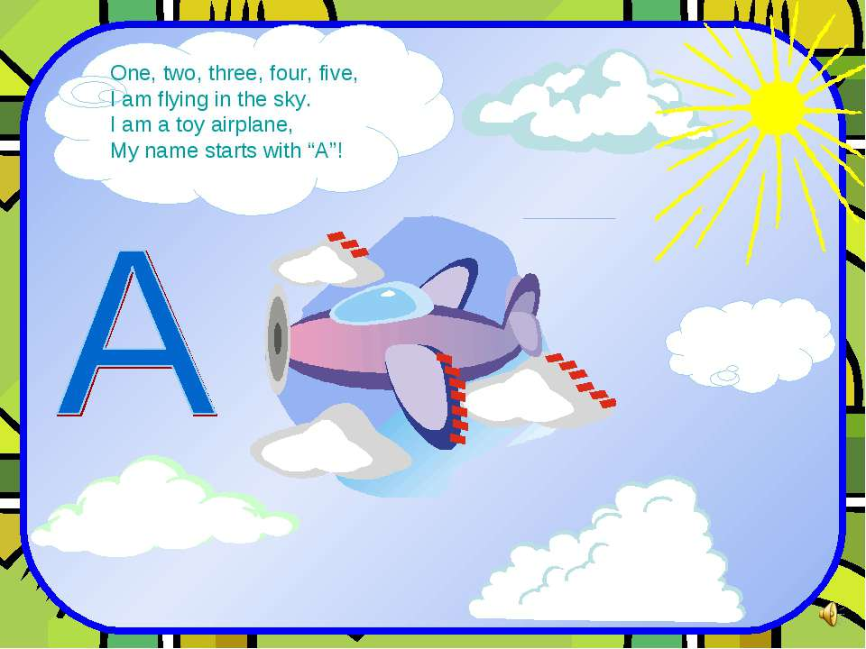 One, two, three, four, five, I am flying in the sky. I am a toy airplane, My ...