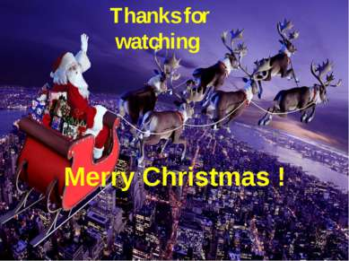 Thanks for watching Merry Christmas !