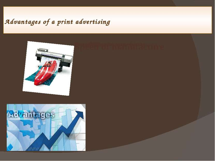 Advantages of a print advertising