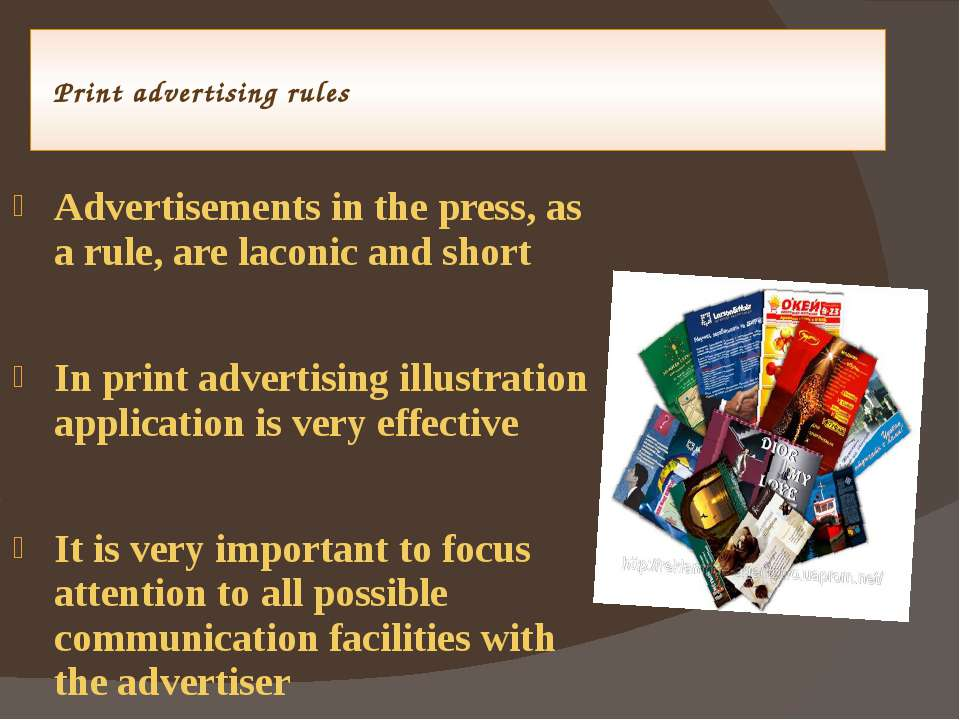 Print advertising rules Advertisements in the press, as a rule, are laconic a...