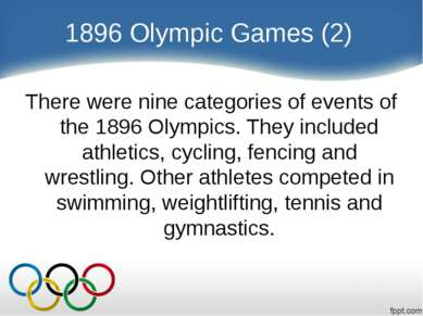 1896 Olympic Games (2) There were nine categories of events of the 1896 Olymp...